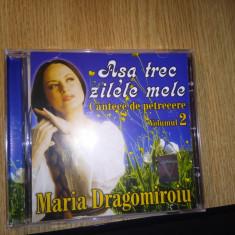 Maria Dragomiroiu-Asa Trec Zilele Mele - Muzica Populara roton, CD