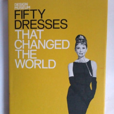 Album Fifty Dresses That Changed the World, Design Museum (album muzeu design) - Carte design vestimentar