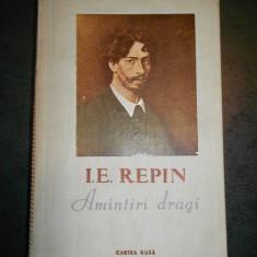 I. E. REPIN - AMINTIRI DRAGI (1955)