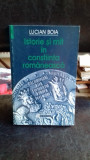 ISTORIE SI MIT IN CONSTIINTA ROMANEASCA - LUCIAN BOIA, Lucian Boia