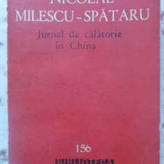 Jurnal De Calatorie In China - Nicolae Milescu-spataru, 408822 - Carte Geografie