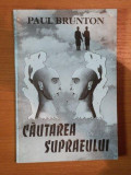 CAUTAREA SUPRAEULUI de PAUL BRUNTON , 1993