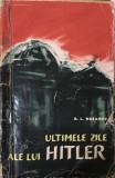 G. L. Rozanov, Ultimele zile ale lui Hitler
