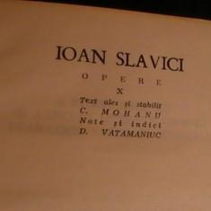 OPERE VOL10 ION SLAVICI-STUDII, RECENZII, ARTICOLE LITERARE-CRONICI DRAMATICE- - Carte Antologie
