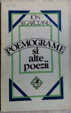 ION SEGARCEANU - POEMOGRAME SI ALTE POEZII (editia princeps, 1986)