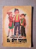 Eu sunt Tonita, Gheorghe Nica, Ed. Ion Creanga 1979 / 127 pag.