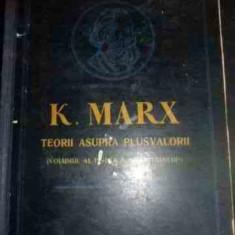 Teorii Asupra Plusvalorii Vol. Al Iv-lea Al Capitelului - K. Marx, 540807 - Carte de vanzari