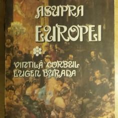 RWX 20 - URAGAN ASUPRA EUROPEI - VOL I - VINTILA CORBUL - EDITIA 1979 - Roman istoric