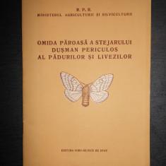 OMIDA PAROASA A STEJARULUI  DUSMAN PERICULOS AL PADURILOR SI LIVEZILOR {1954}