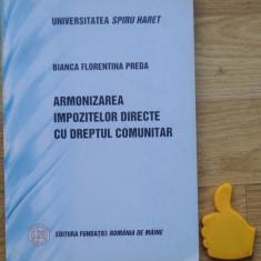 Armonizarea impozitelor directe cu dreptul comunitar Bianca Forentina Preda - Carte despre fiscalitate