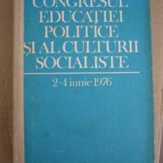 RWX 20 - CONGRESUL EDUCATIEI POLITICE SI AL CULTURII SOCIALISTE - EDITIA 1976, Alta editura