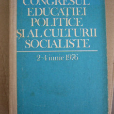 RWX 20 - CONGRESUL EDUCATIEI POLITICE SI AL CULTURII SOCIALISTE - EDITIA 1976 - Carte Epoca de aur