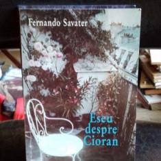 Eseu despre Cioran, Fernando Savater
