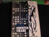 CONDITIA UMANA-ASPECTUL EI BIO- PSIHO-SOCIAL-NICOLAE MARGINEANU-392 PG A 4-, Alta editura