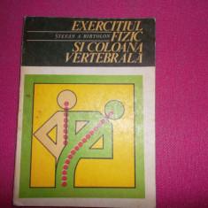 Exercitiul Fizic Si Coloana Vertebrala An 1978/167pag- Stefan Birtolon - Carte Recuperare medicala