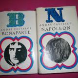 Andre Castelot - Napoleon Bonaparte 2 Volume - Istorie