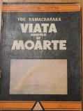 Viata dincolo de moarte de Yog Ramacharaka
