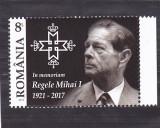 REGELE MIHAI 2017,MNH ROMANIA., Regi, Nestampilat