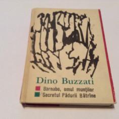 Dino Buzzati - Barnabo, omul muntilor -Secretul padurii batrane, R2 - Carte de aventura