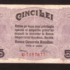 5 LEI - 1917 Seria cu 7 cifre ! BANCA GENERALA ROMANA OCUPATIA GERMANA BGR - Bancnota romaneasca
