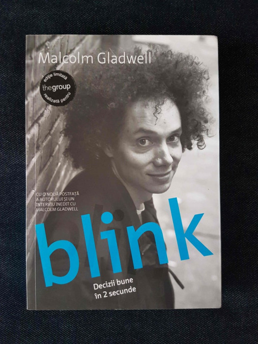 Blink. Decizii bune in 2 secunde – Malcolm Gladwell