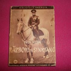 RAZBOIU IN SINKIANG - Sven Hedin