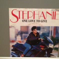 STEPHANIE - ONE LOVE TO GIVE(1986/CARRERE/RFG) - Vinil Single '7/Impecabil - Muzica Pop Teldec