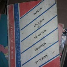 GHID DE CONVERSATIE ROMAN, ENGLEZ, FRANCEZ, GERMAN, RUS