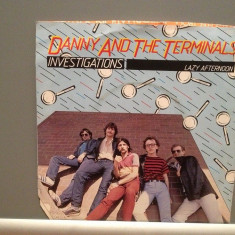 DANNY AND THE TERMINALS - INVESTIGATION/LAZY.(1981/EMI/RFG) - Vinil Single '7/NM - Muzica Pop Electrola