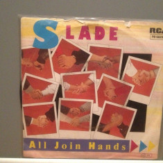 SLADE - ALL JOIN HANDS/HERE'S TO...(1984/RCA/RFG) - Vinil Single '7/Impecabil - Muzica Rock rca records