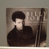 BILLY JOEL - YOUR ONLY HUMAN/SURPRISES(1985/CBS/RFG) - Vinil Single '7/Impecabil