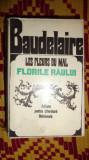 Baudelaire - Florile raului ( editie bilingva / editie de lux 1553pag/an 1968
