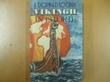 Vikingii in istorie F. Donald Logan Bucuresti 1990