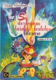SA DEZLEGAM TAINELE TEXTELOR LITERARE CLASA A IV-A - Carmen Iordachescu