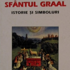 Sfantul Graal. Istorie si Simboluri  -  Patrick Riviere, Alta editura