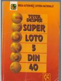 """(C7214) REGIA AUTONOMA """"LOTERIA NATIONALA"""" - TOTUL DESPRE LOTO 5 DIN 40, 1995"""