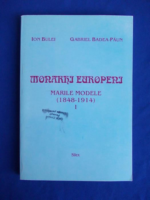 ION BULEI - MONARHI EUROPENI * MARILE MODELE ( 1848-1914 ) - VOL.1 - 1997* foto mare