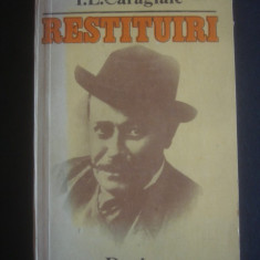 I. L. CARAGIALE - RESTITUIRI - Biografie