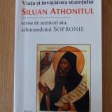 VIATA SI INVATARUA STARETULUI SILUAN ATHONITUL - Carti ortodoxe