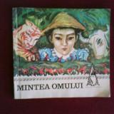 Mintea omului. Basme vietnameze, colectia Traista cu povesti, ilustr. F. Apostol - Carte Basme