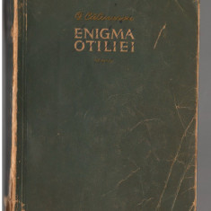 (C7216) GEORGE CALINESCU - ENIGMA OTILIEI - Roman