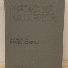 MEDICINA NATURISTA -PAVEL CHIRILA