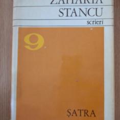 ZAHARIA STANCU- SCRIERI- satra/ce mult te-am iubit- cartonata, supracoperta - Carte Antologie
