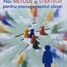 NOI METODE SI STRATEGII PENTRU MANAGEMENTUL CLASEI - Olsen, Nielsen