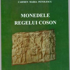 1.Carte editura Academiei 2011 Monedele Regelui Coson (Koson) - Arheologie