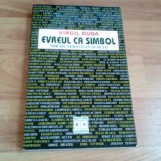 VIRGIL DUDA -EVREUL CA SIMBOL -MIHAIL SEBASTIAN SI ALTII