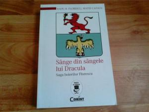 SANGE DIN SANGELE LUI DRACULA -RADU R. FLORESCU -MATEI CAZACU