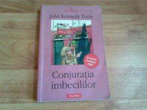 CONJURATIA IMBECILILOR -JOHN KENNEDY TOOLE