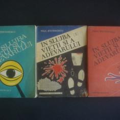 PAUL STEFANESCU - IN SLUJBA VIETII SI A ADEVARULUI 3 volume