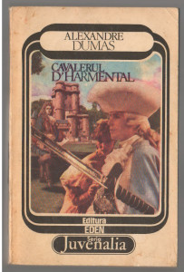 (C7201) ALEXANDRE DUMAS - CAVALERUL D'HARMENTAL